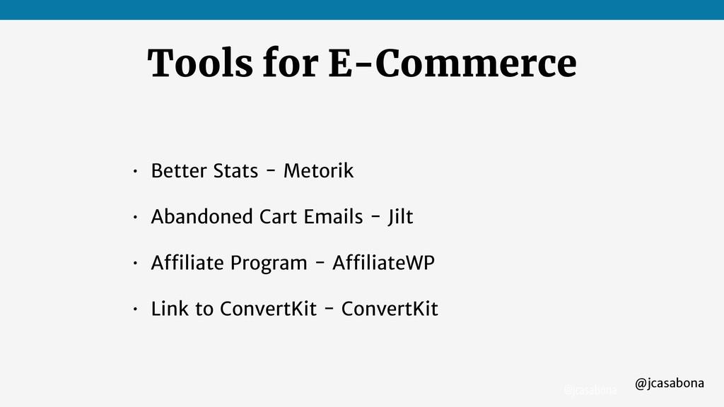 @jcasabona @jcasabona Tools for E-Commerce • Be...