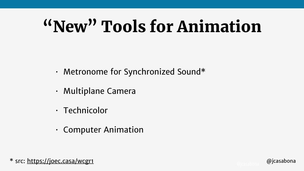 "@jcasabona @jcasabona ""New"" Tools for Animation..."