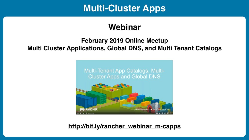 February 2019 Online Meetup Multi Cluster Appli...