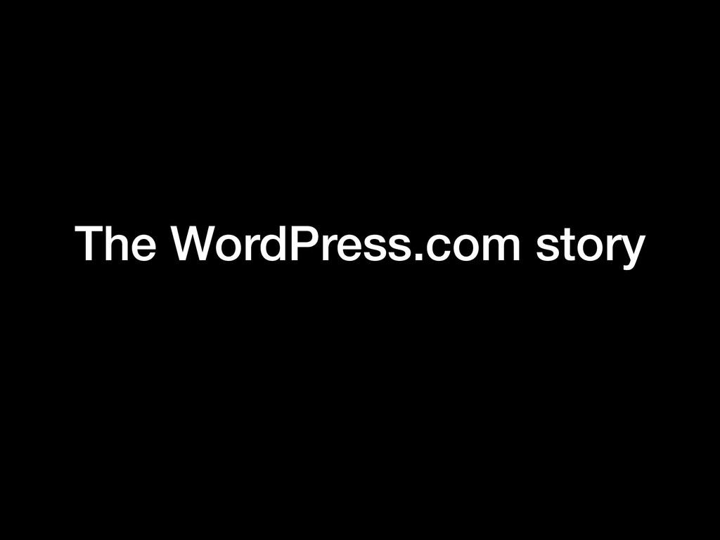 The WordPress.com story