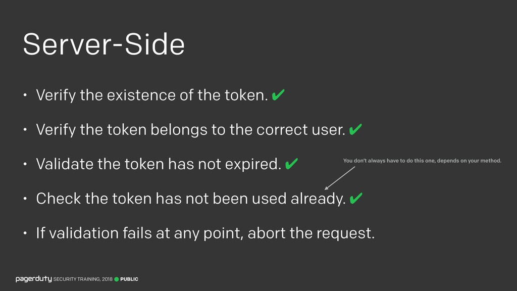 Server-Side • Verify the existence of the token...