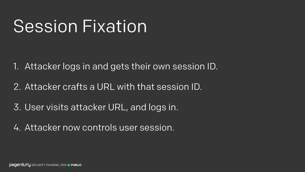 Session Fixation 1. Attacker logs in and gets t...