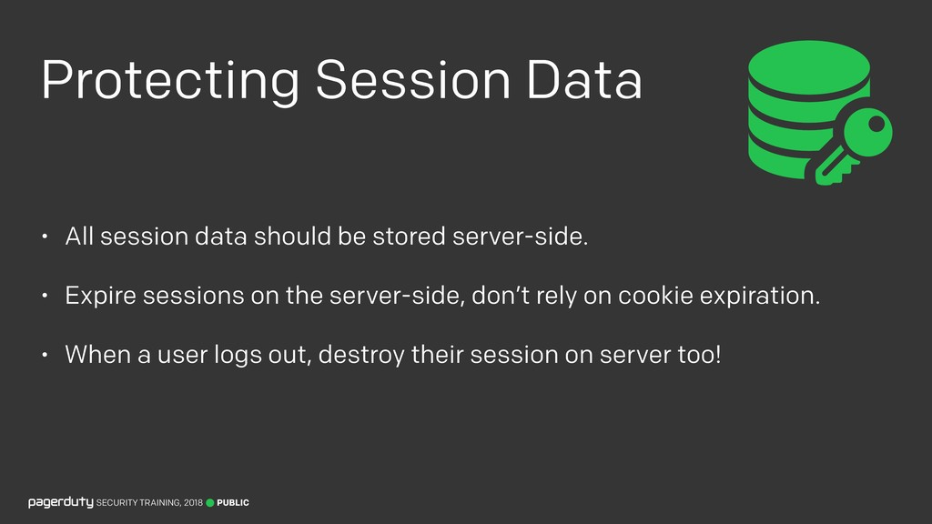 Protecting Session Data • All session data shou...