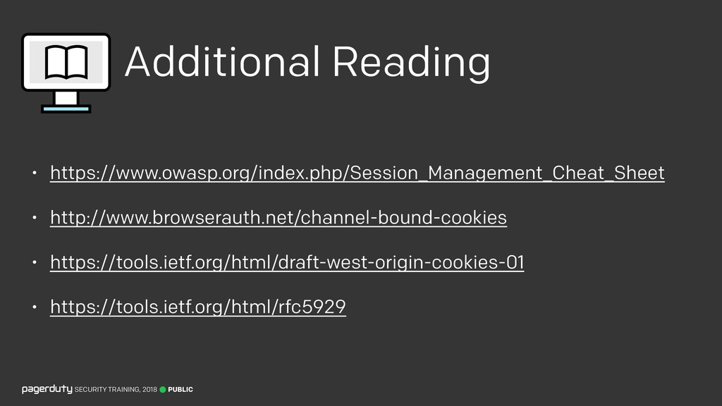 Additional Reading • https://www.owasp.org/inde...