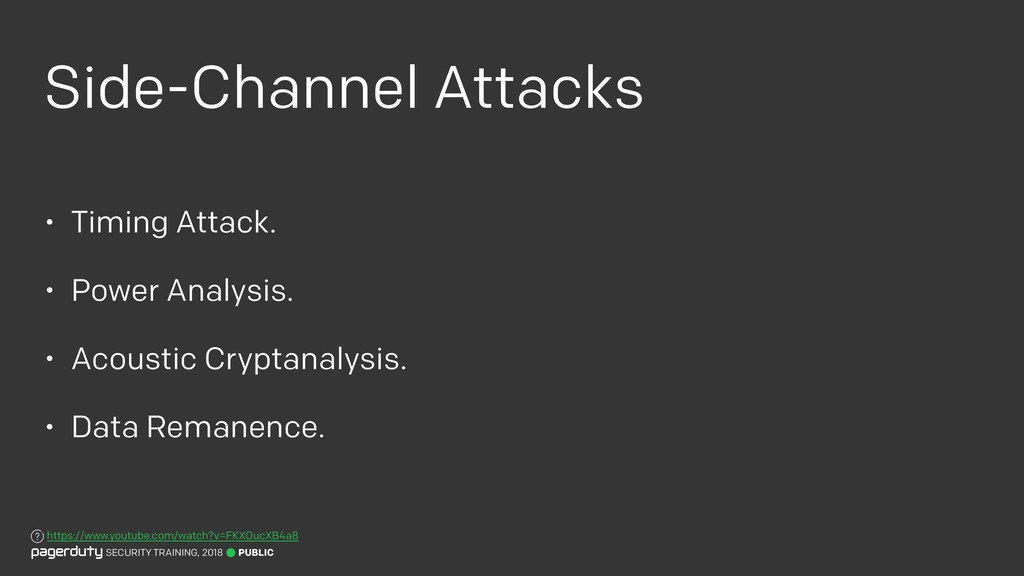 Side-Channel Attacks • Timing Attack. • Power A...