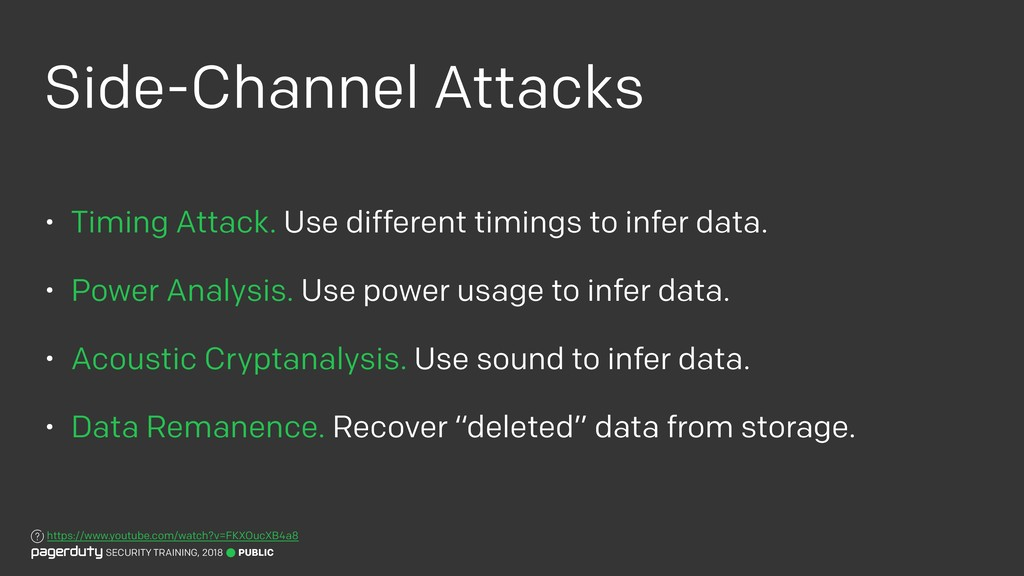 Side-Channel Attacks • Timing Attack. Use diffe...