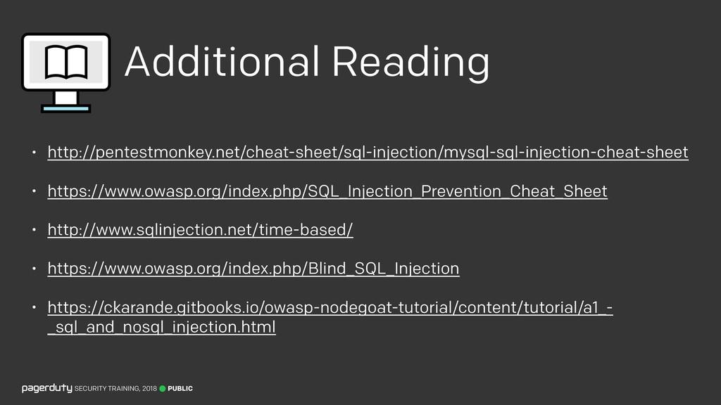 Additional Reading • http://pentestmonkey.net/c...