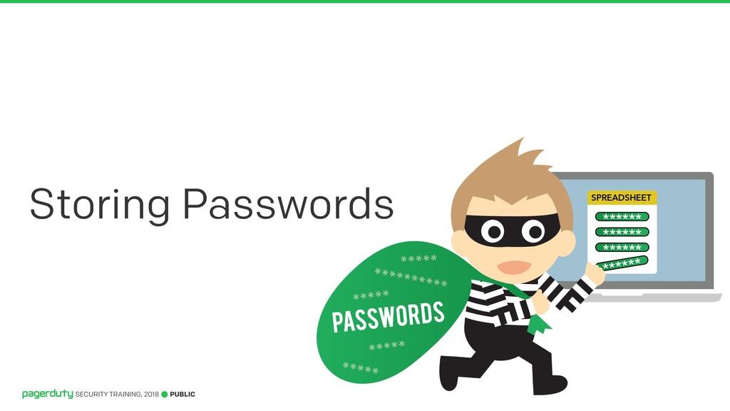 PUBLIC SECURITY TRAINING, 2018 Storing Passwords