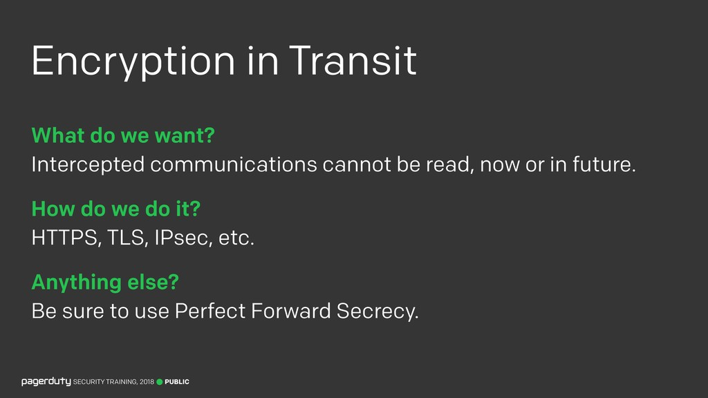 Encryption in Transit What do we want? Interce...