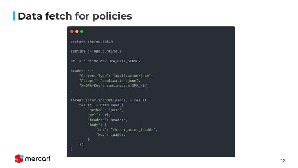 12 Data fetch for policies
