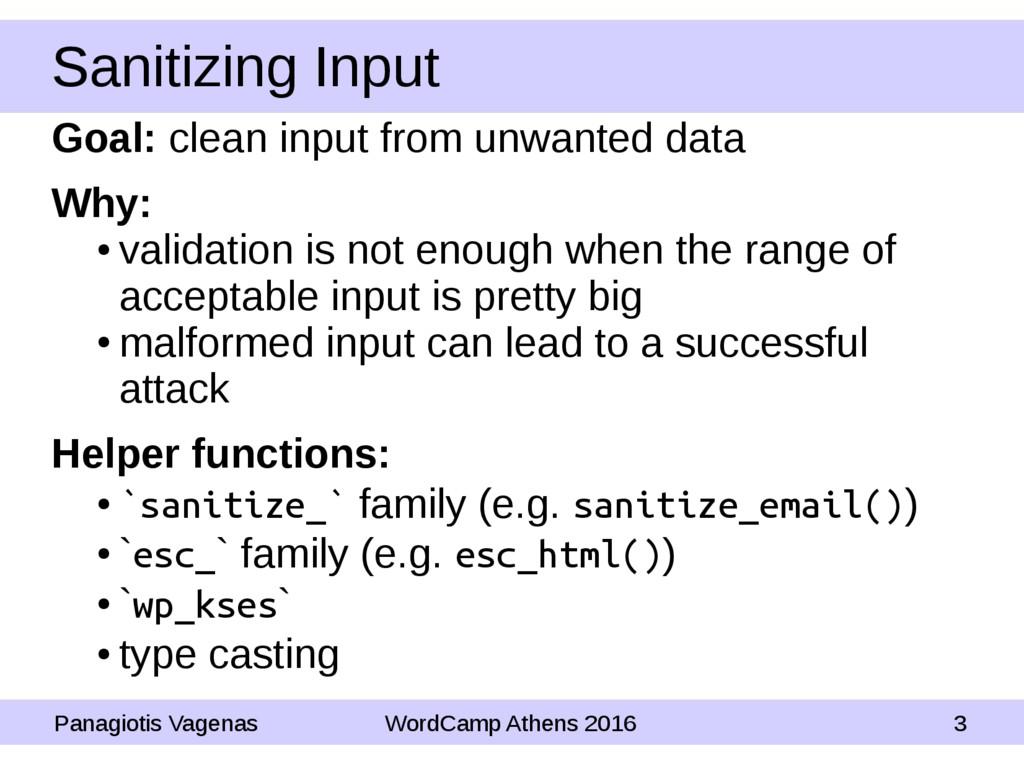 Sanitizing Input Panagiotis Vagenas WordCamp At...