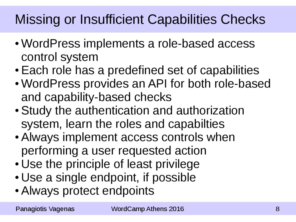 Missing or Insufficient Capabilities Checks ● W...