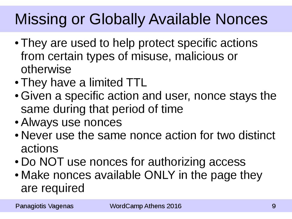 Missing or Globally Available Nonces ● They are...