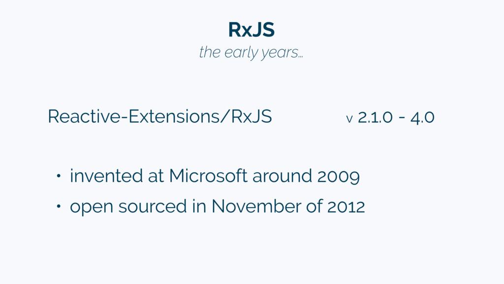 Reactive-Extensions/RxJS v 2.1.0 - 4.0 RxJS • i...