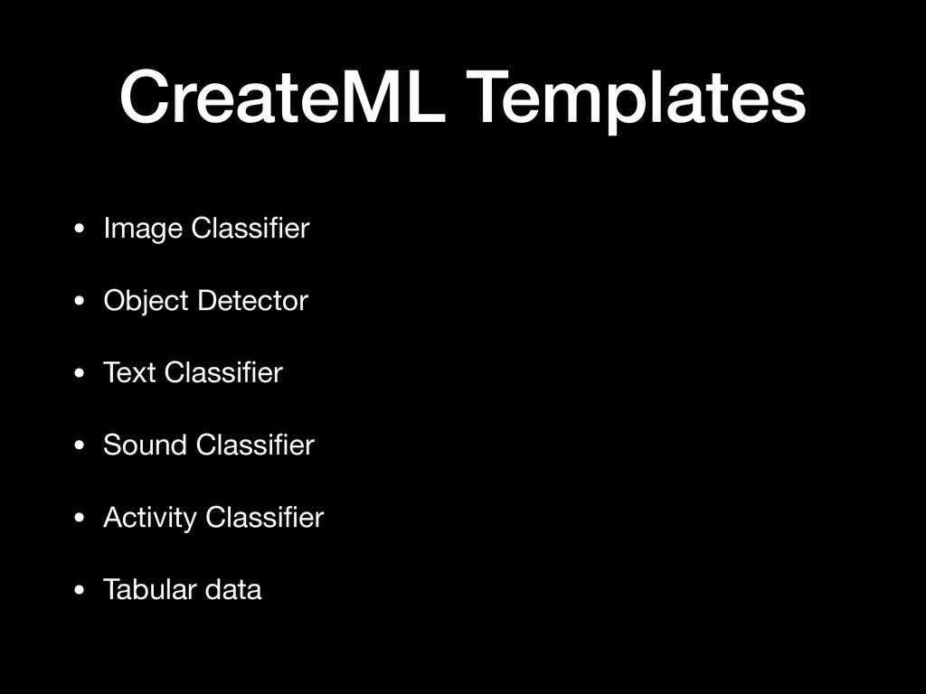 CreateML Templates • Image Classifier  • Object ...