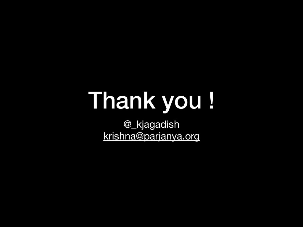 Thank you ! @_kjagadish  krishna@parjanya.org