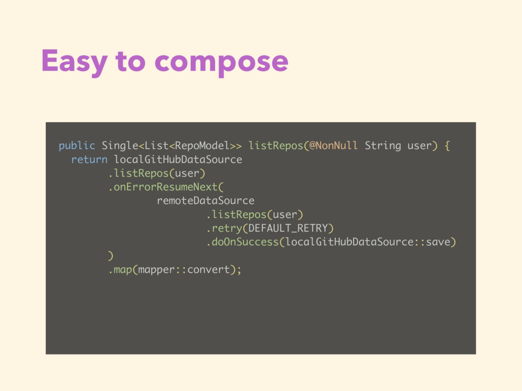 Easy to compose public Single<List<RepoModel>> ...