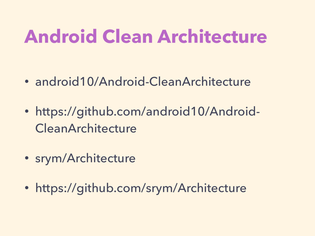 Android Clean Architecture • android10/Android-...