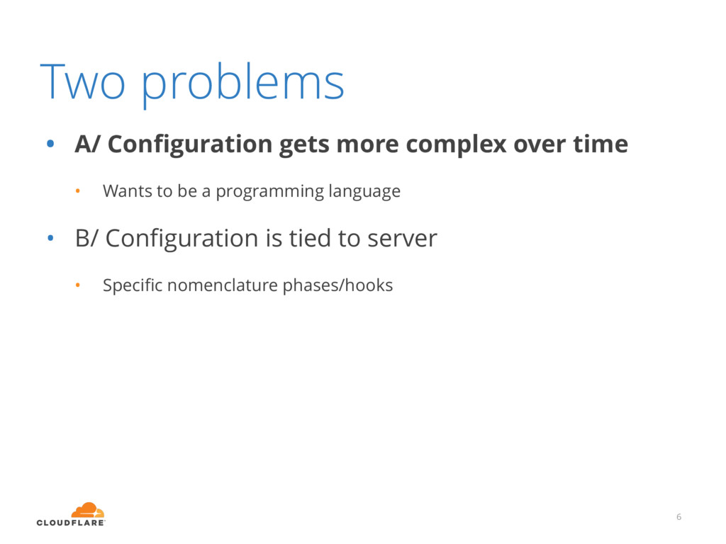 Two problems • A/ Configuration gets more comple...
