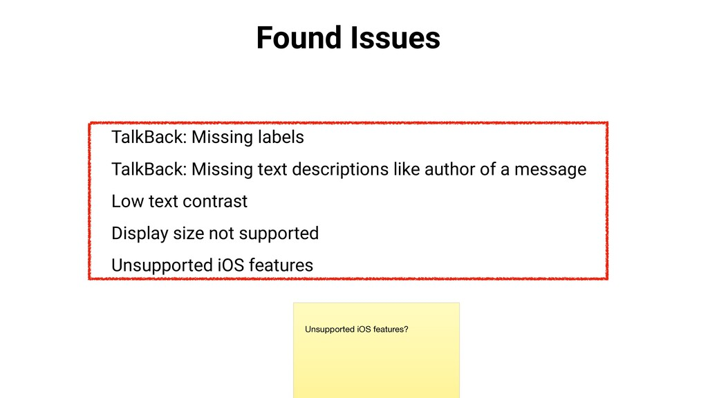 Found Issues TalkBack: Missing labels TalkBack:...