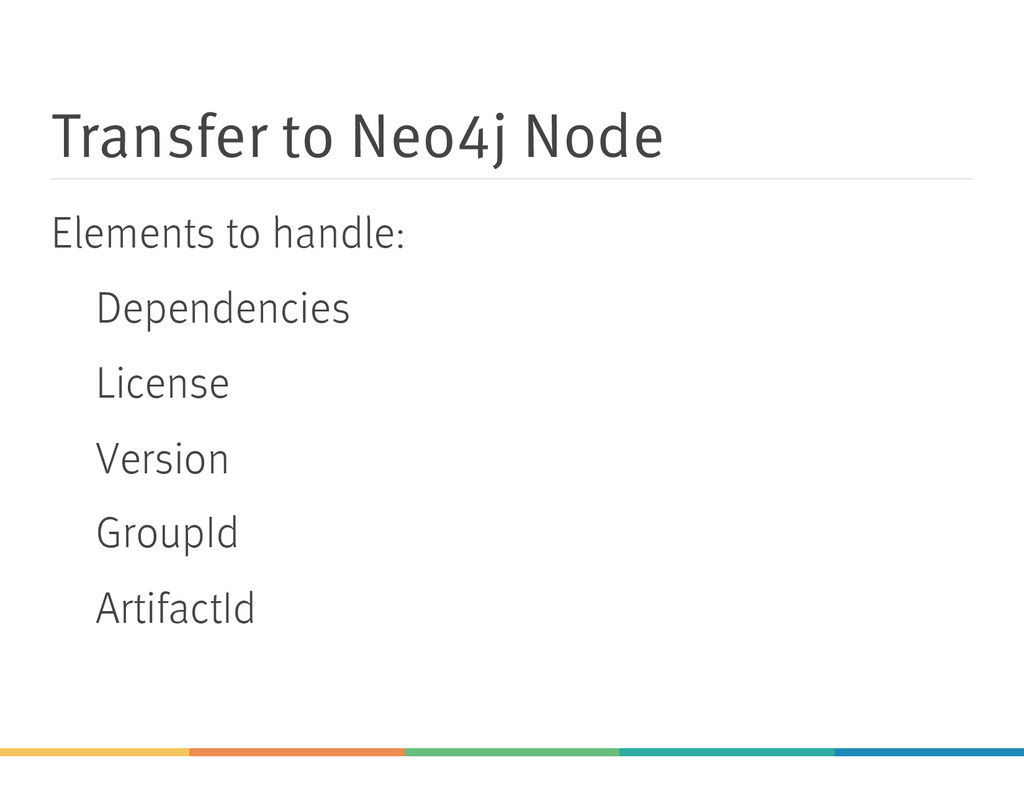 Transfer to Neo4j Node Elements to handle: Depe...