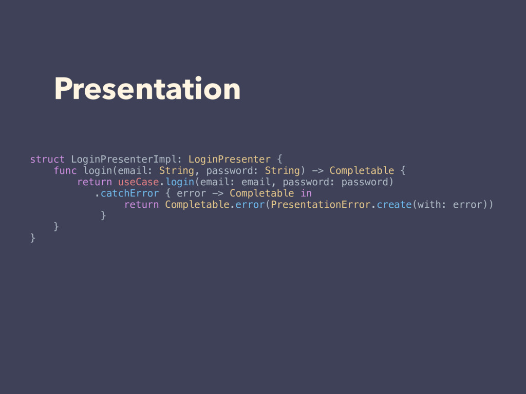 struct LoginPresenterImpl: LoginPresenter { fun...