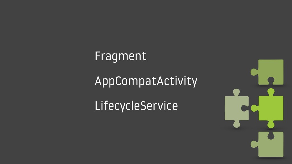Fragment AppCompatActivity LifecycleService