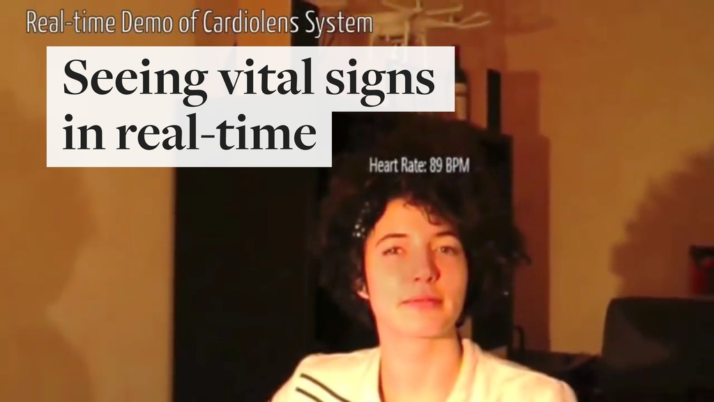 Seeing vital signs  in real-time