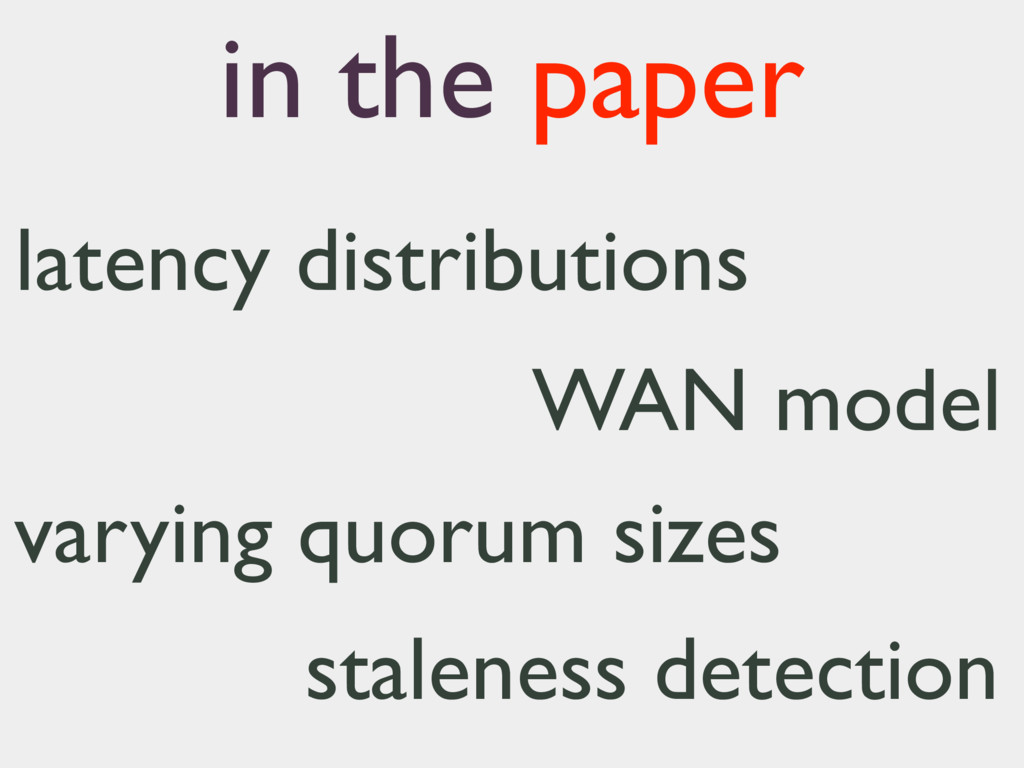 latency distributions WAN model varying quorum ...