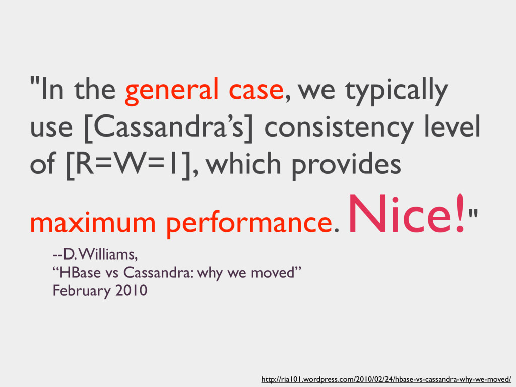 http://ria101.wordpress.com/2010/02/24/hbase-vs...