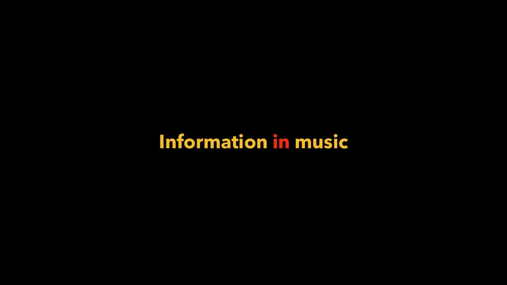 Information in music