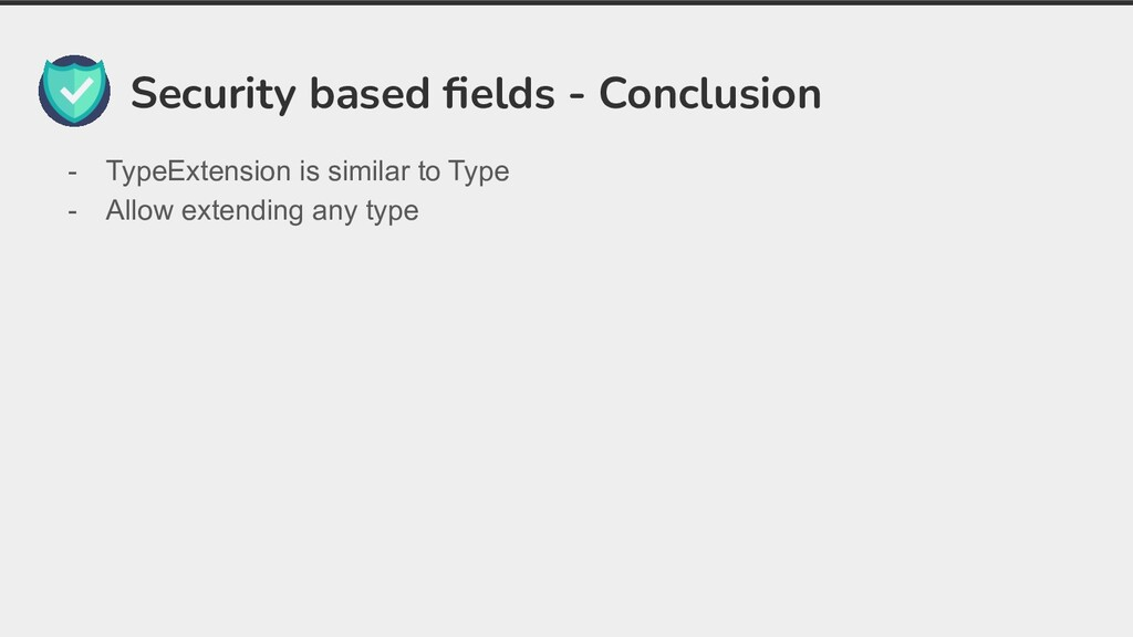 Security based fields - Conclusion - TypeExtensi...