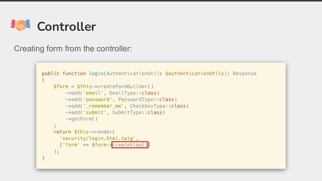 Controller Creating form from the controller: