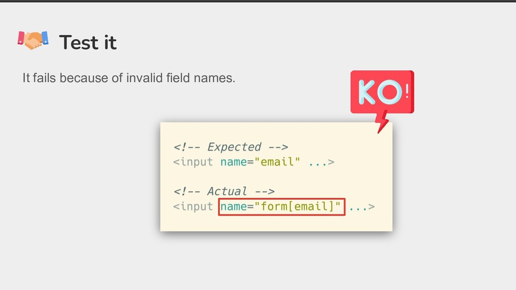 Test it It fails because of invalid field names.