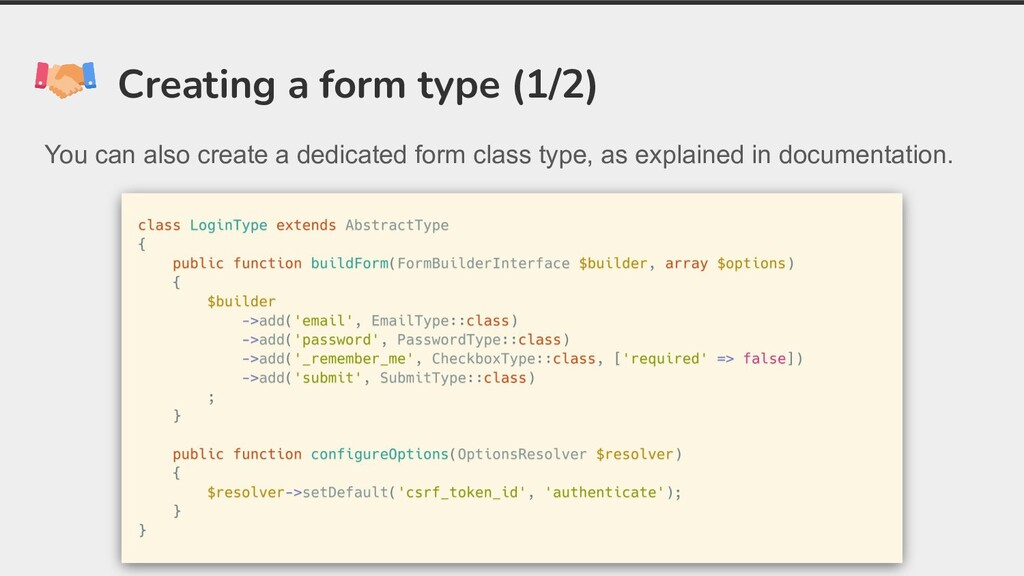 Creating a form type (1/2) You can also create ...