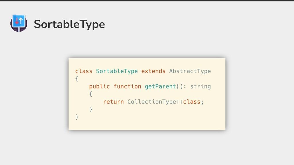 SortableType
