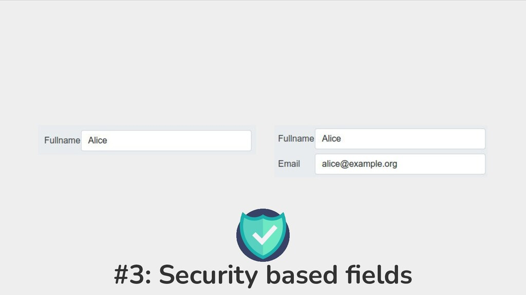 #3: Security based fields