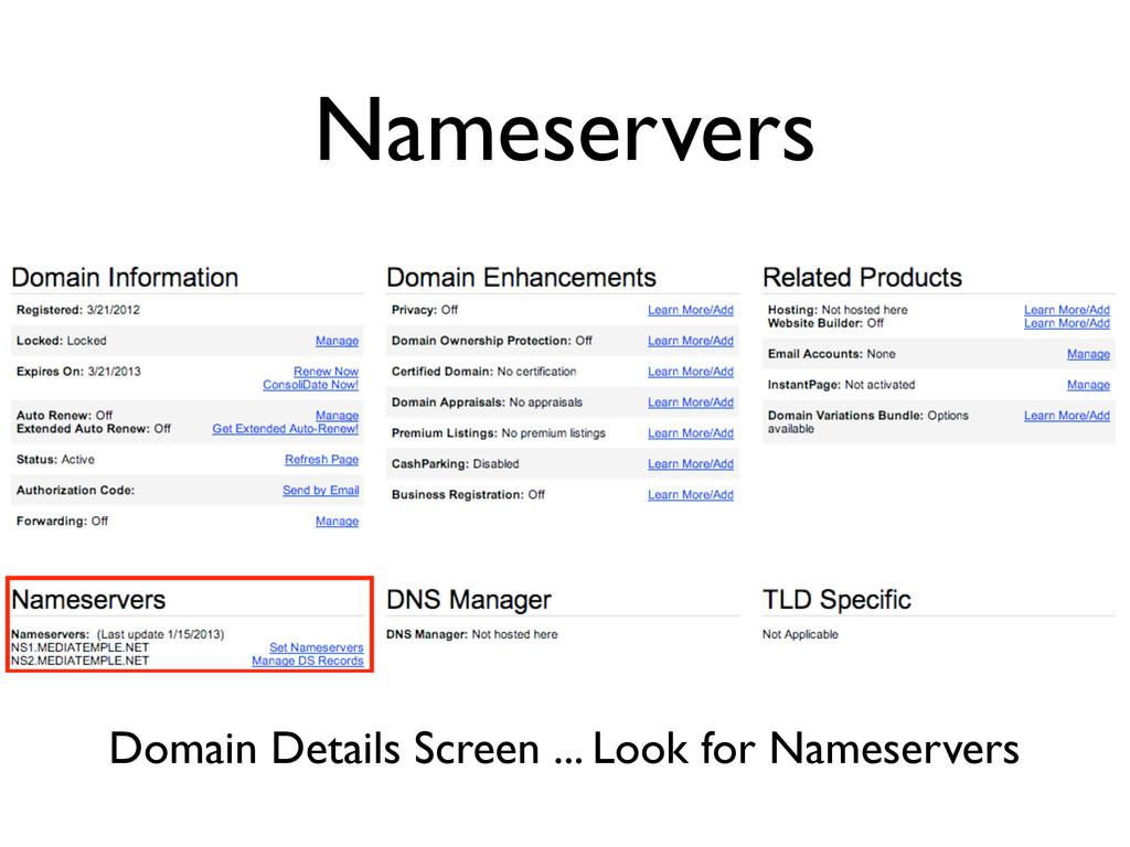 Nameservers Domain Details Screen ... Look for ...