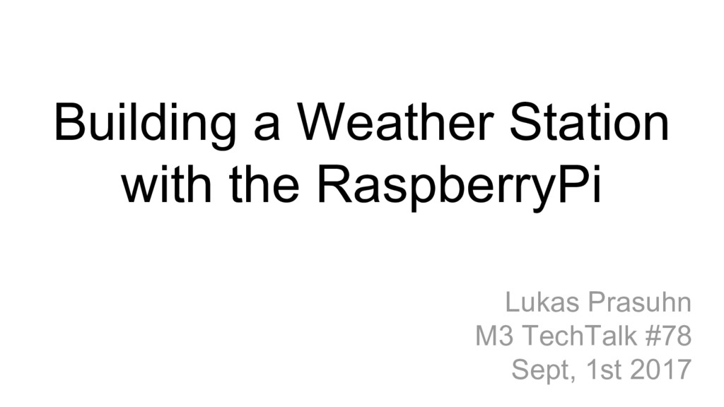 Building a Weather Station with the RaspberryPi...