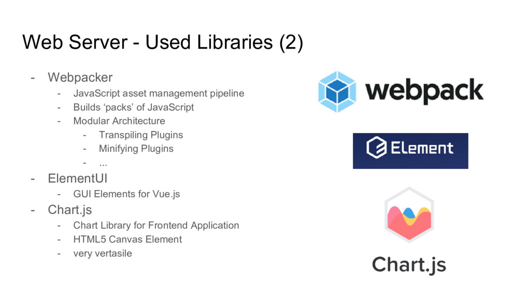 Web Server - Used Libraries (2) - Webpacker - J...