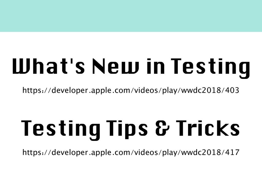 What's New in Testing https://developer.apple.c...