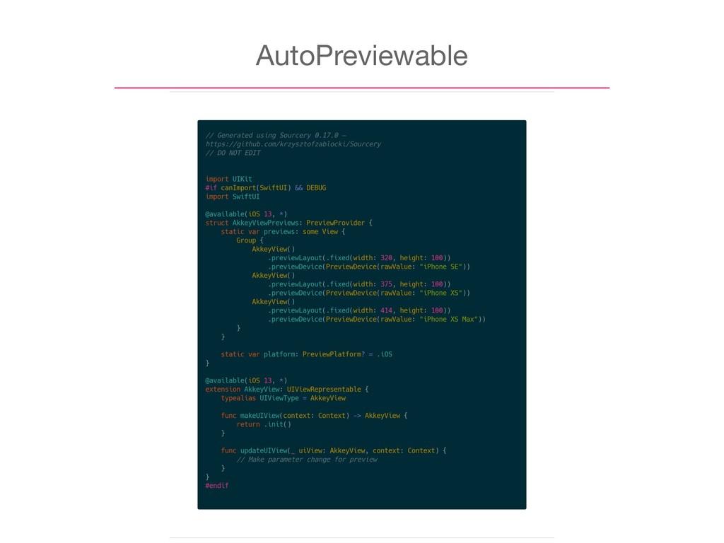 AutoPreviewable