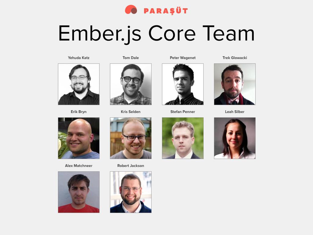 Ember.js Core Team