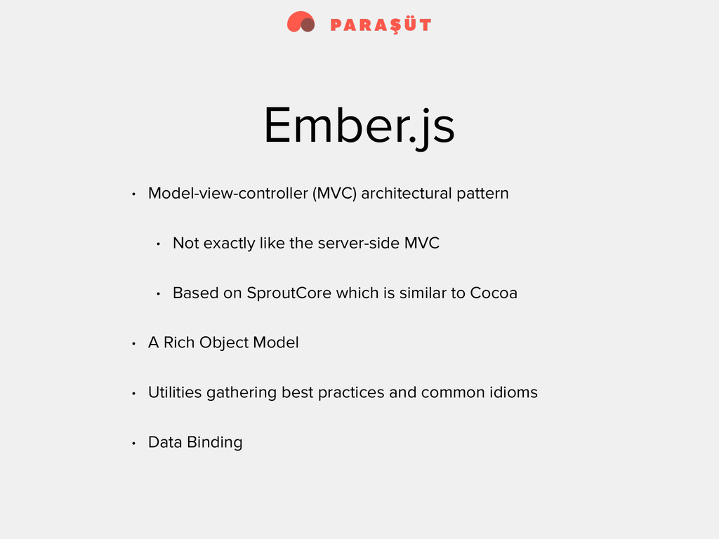Ember.js • Model-view-controller (MVC) architec...