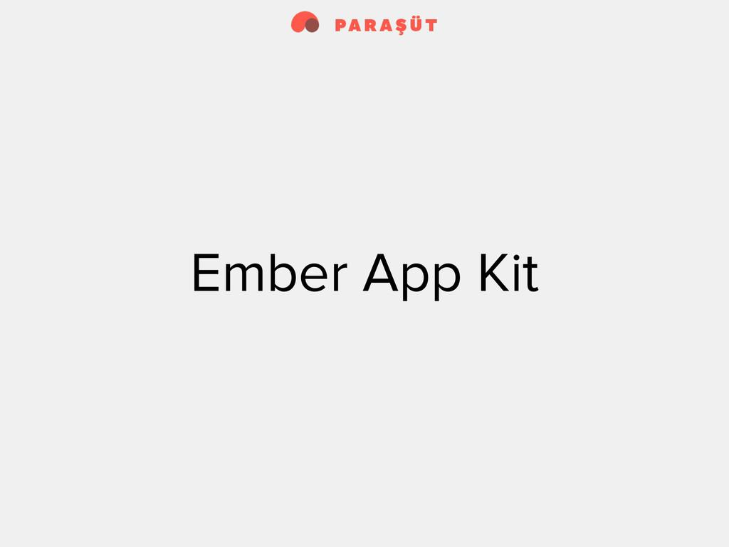 Ember App Kit