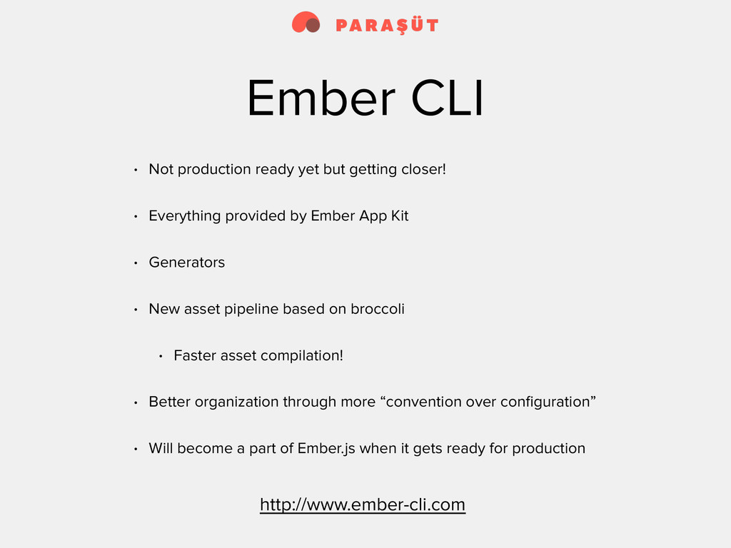 Ember CLI • Not production ready yet but gettin...