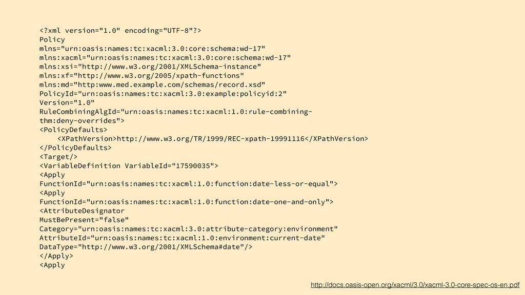 http://docs.oasis-open.org/xacml/3.0/xacml-3.0-...