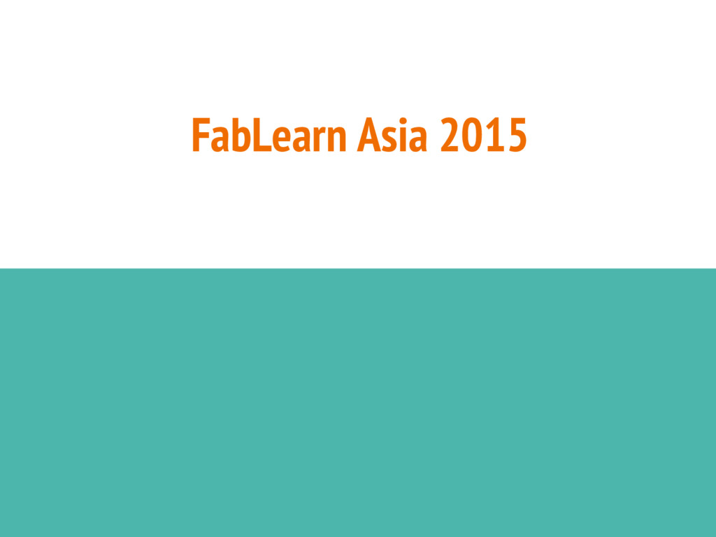 FabLearn Asia 2015