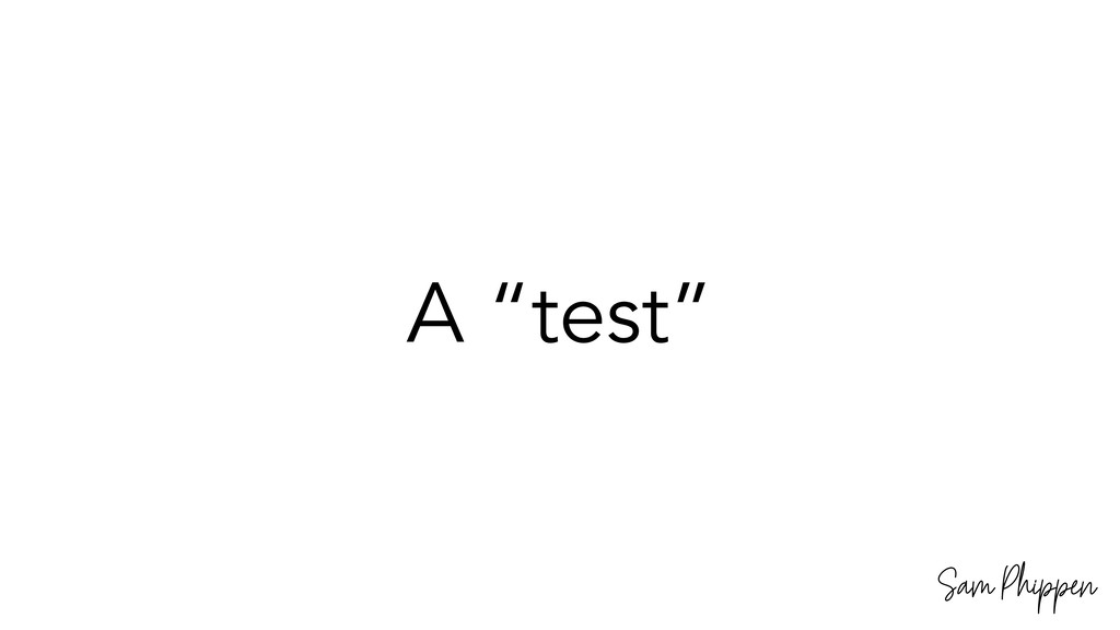 "Sam Phippen A ""test"""