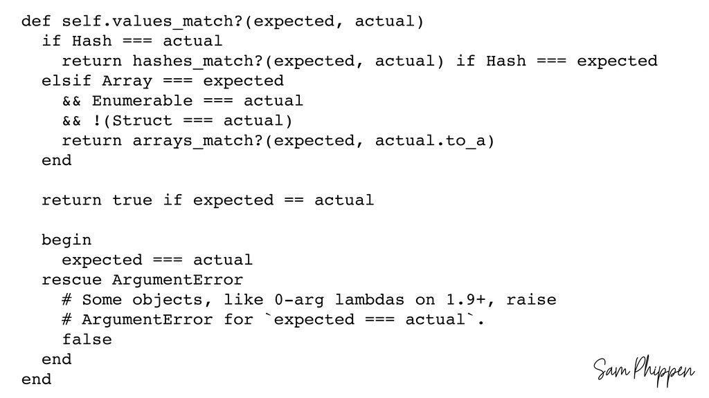 Sam Phippen def self.values_match?(expected, ac...